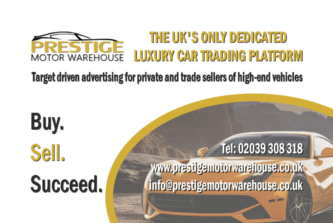 Buy & Sell prestige cars and succeed with Prestige Motor Warehouse.